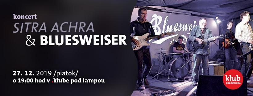 Koncert Sitra Achra & Bluesweiser
