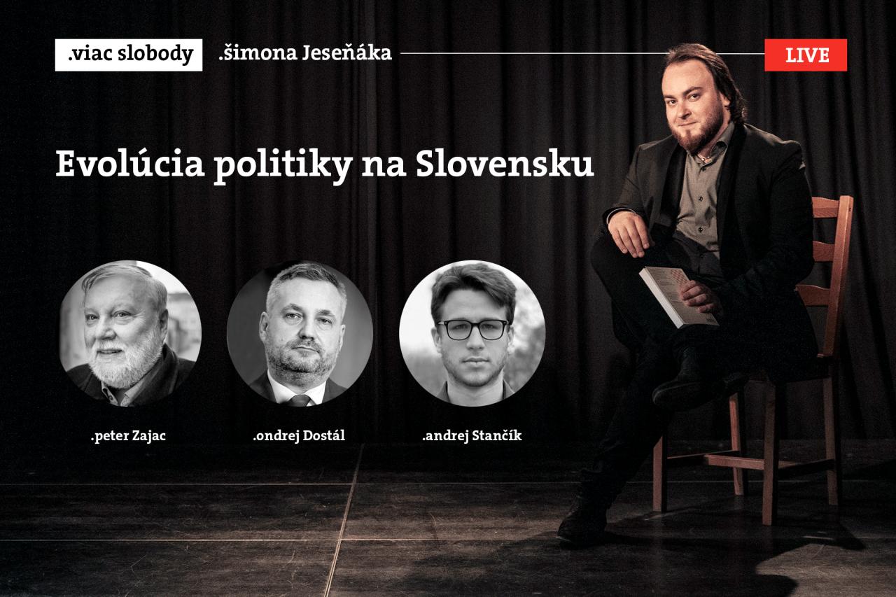 Viac slobody Šimona Jeseňáka: Evolúcia politiky na Slovensku