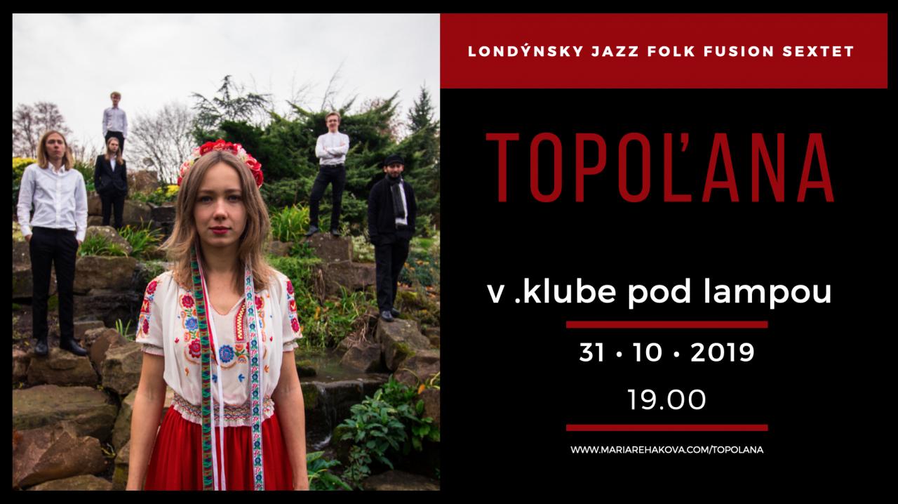 Topoľana, londýnsky jazz folk fussion sextet
