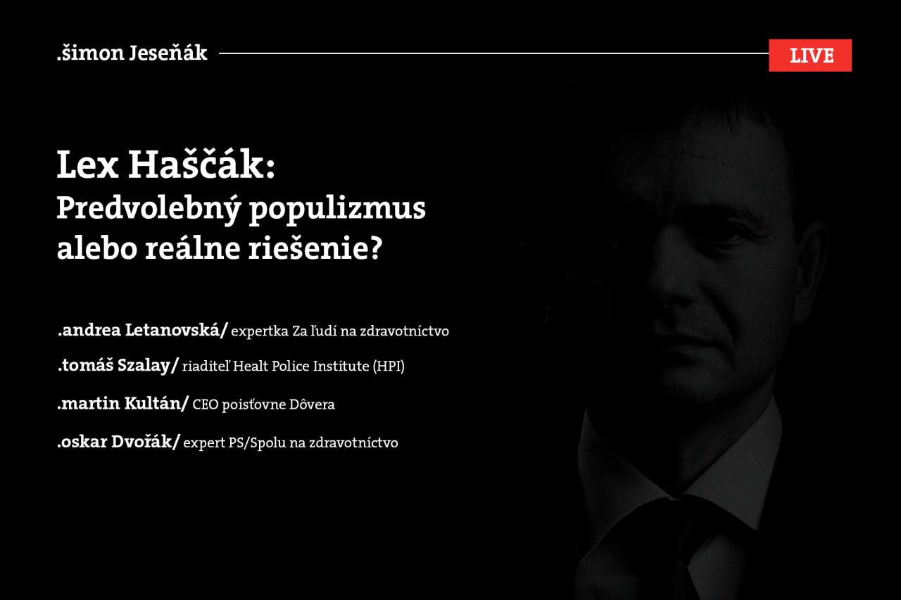 Lex Haščák: Predovlebný populizmus alebo reálne riešenie?
