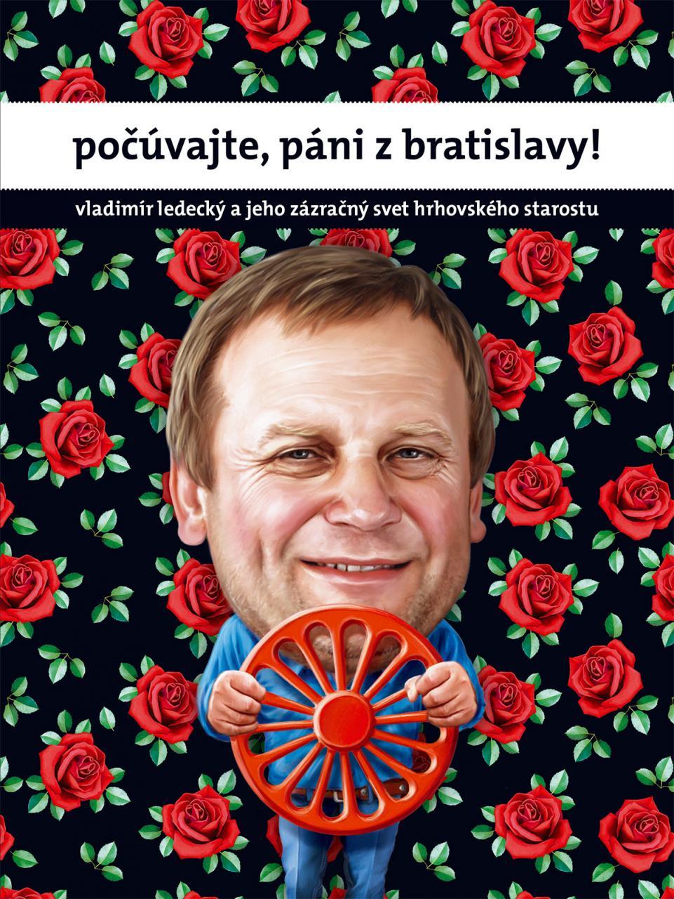 počúvajte, páni z Bratislavy