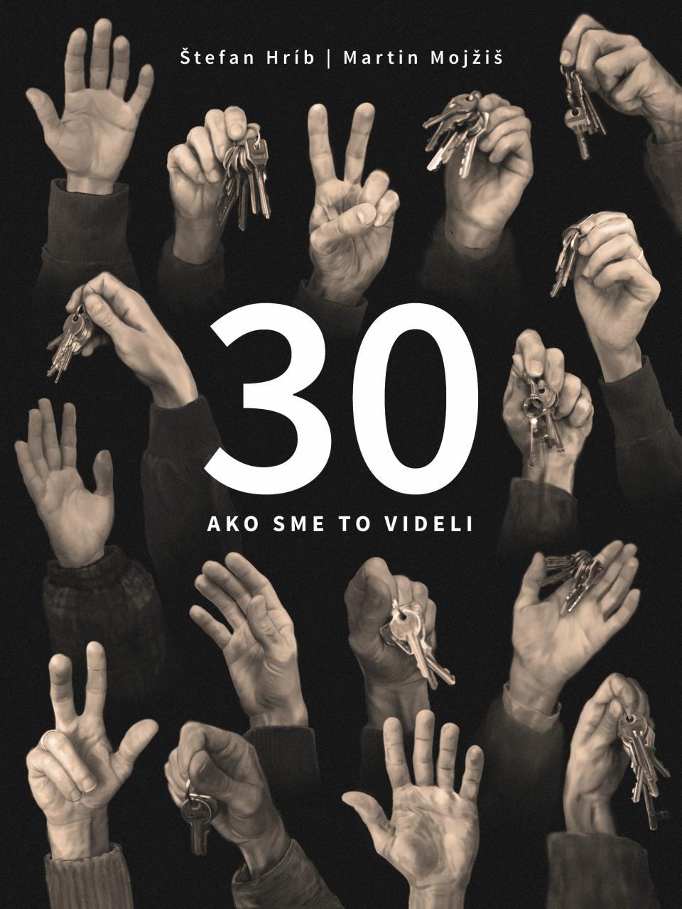 30 – ako sme to videli